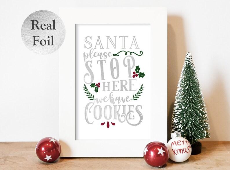 Xmas Foil Print  Santa Stop Here  Unframed Foil Print  Wall Silver
