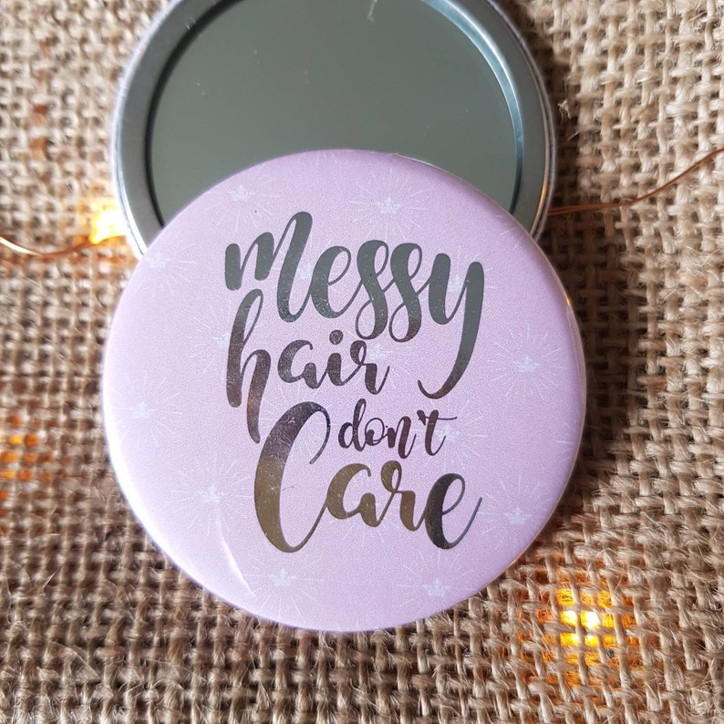 Pocket Mirror with Quote  Messy Hair Dont Care  Handbag Pink
