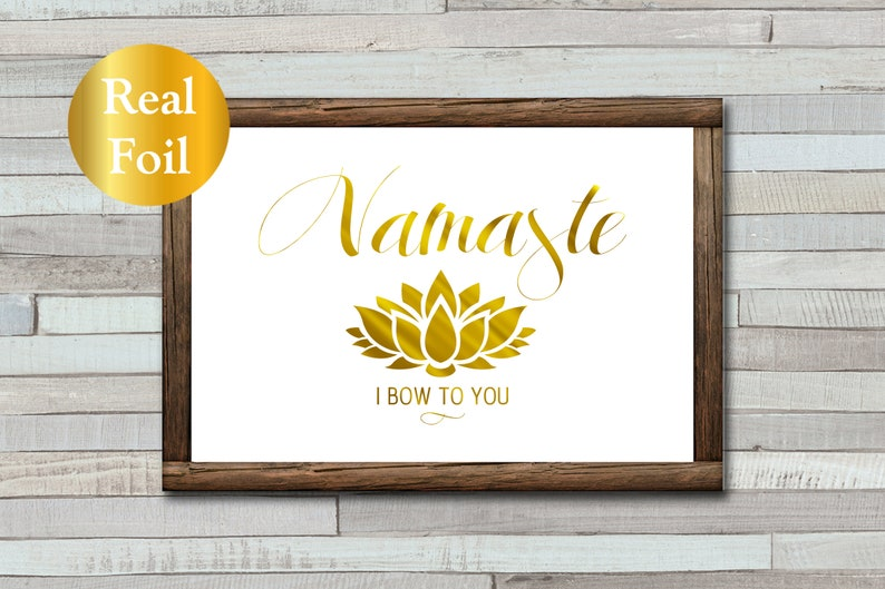 Namaste Yoga Foil Print  Lotus Flower  Gold Foil  I Bow To image 0