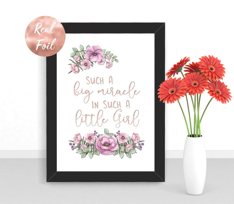 Foil Print  Such A Big Miracle In Such A Little Girl Quote  image 0