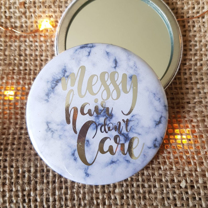 Pocket Mirror with Quote  Messy Hair Dont Care  Handbag Marble