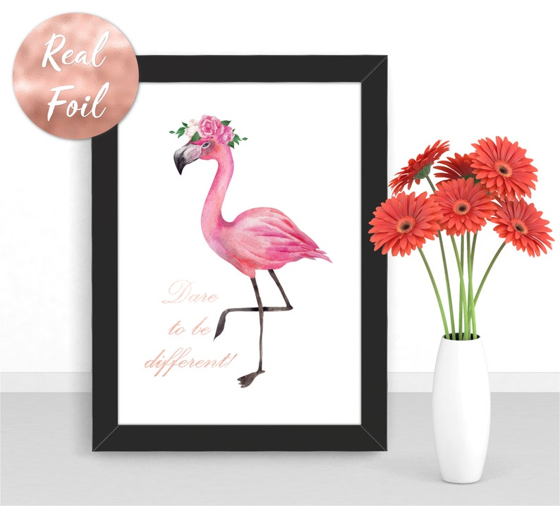 Real Foil Print  Dare to be Different Quote  Flamingo  image 0
