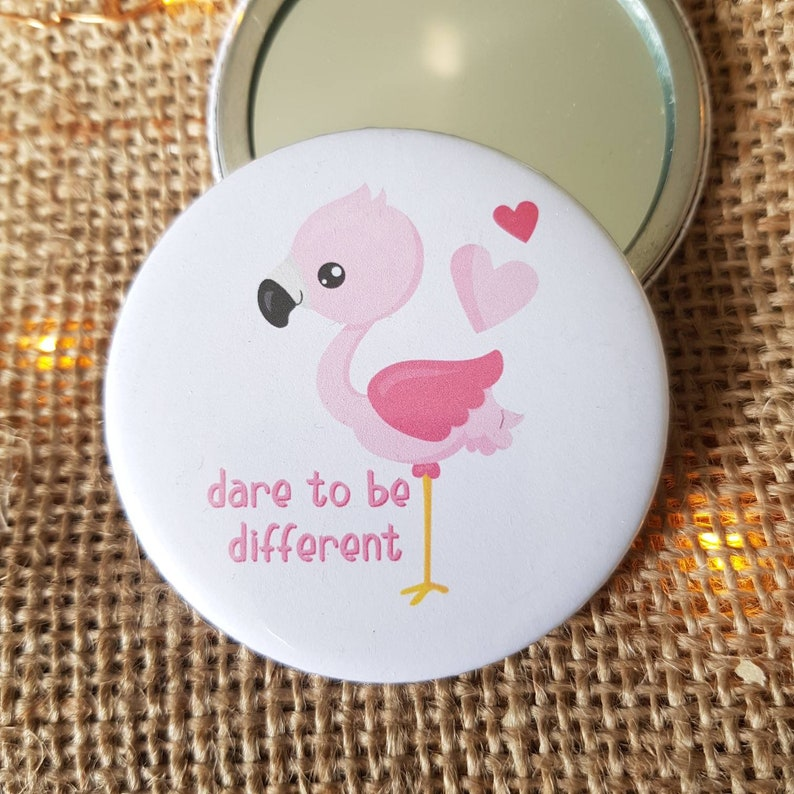 Flamingo Pocket Mirror  Dare To Be Different  Flamingo Quote Dare to be different