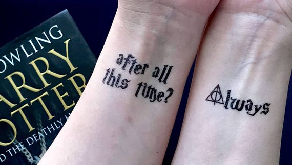 Harry Potter After All This Time And Always Temporary Etsy