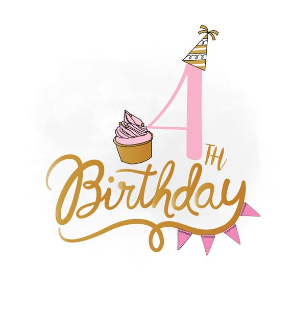 4th Birthday Svg Clipart Baby Girl Birthday Quote Birthday Etsy