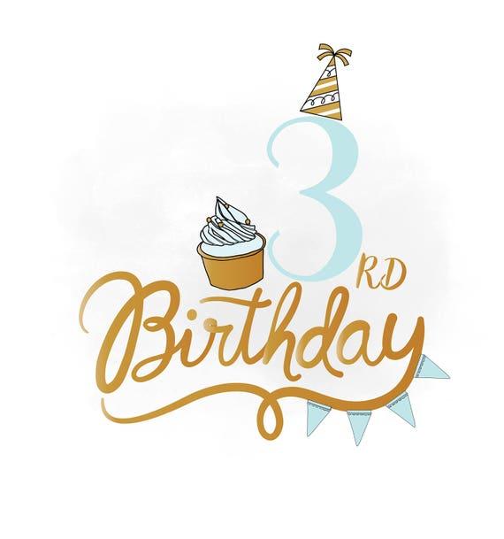 3rd Birthday Svg Clipart Baby Boy Birthday Quote Birthday Etsy