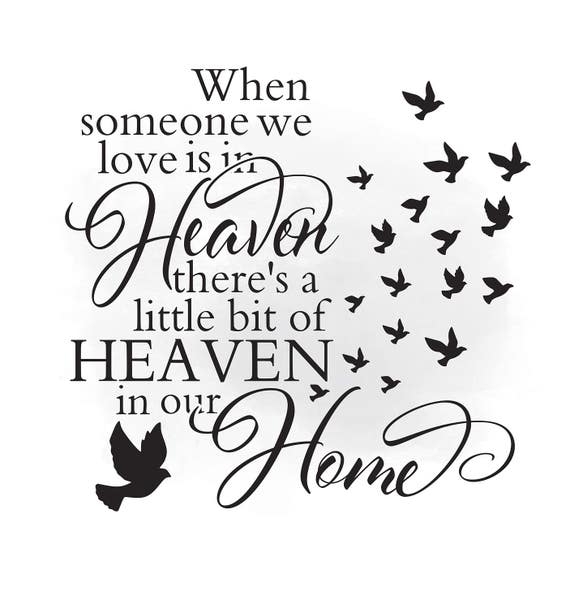 heaven in our home svg clipart in loving memory quote art etsy