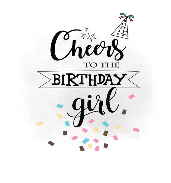 Cheers To Birthday Girl Svg Clipart Birthday Quote Digital Etsy