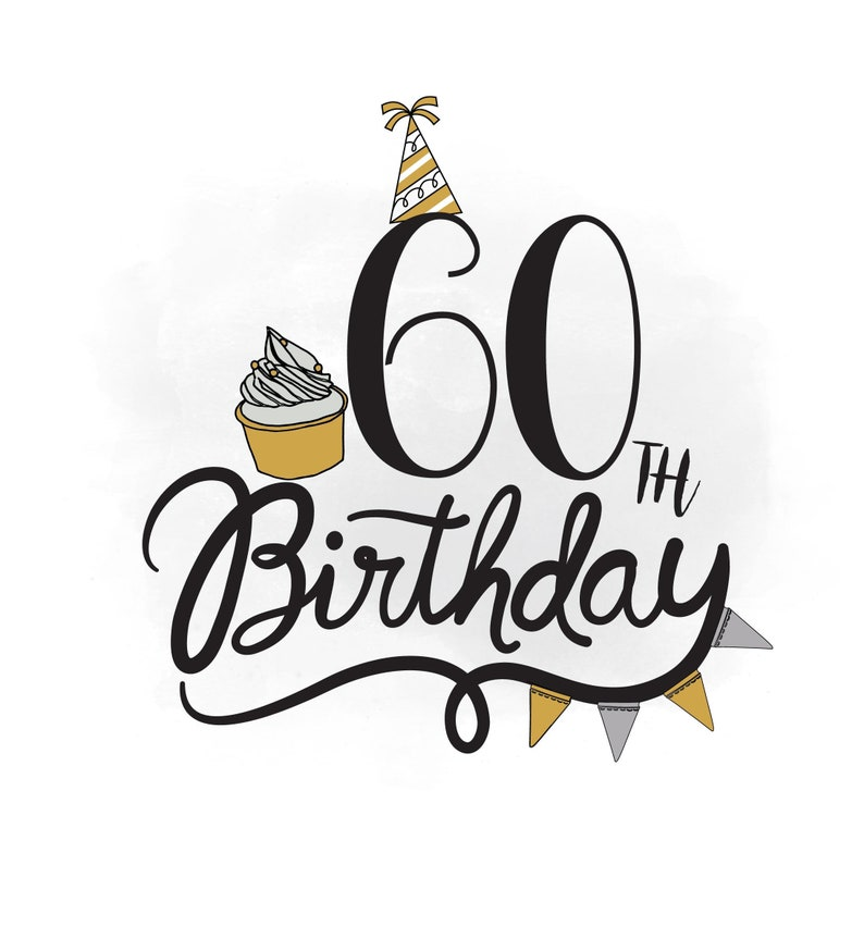 60th Birthday SVG Clipart Quote Cupcake Svg