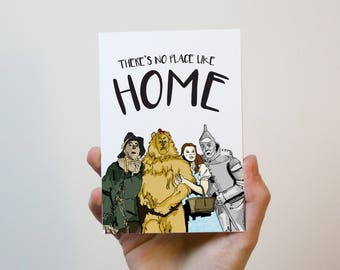 Wizard Of Oz ' There's no place like home | New Home Card