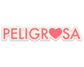 Sticker - Peligrosa