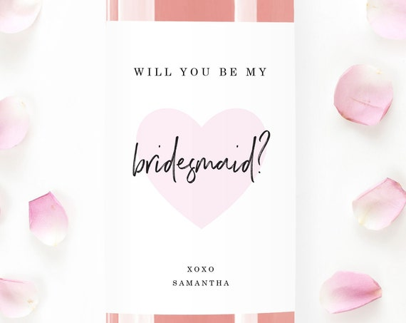 Wine Labels Bridesmaid Maid of Honor Proposal, Bridal Party Gifts, Engagement Party Ideas, Pink Heart, Personalized, Custom, Will You Be My