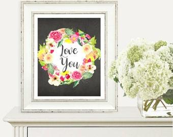 Love You, Printable Art Prints, Digital Print Download, Floral Print, Floral Printable, Shabby Chic Wall Decor, Pink Wall Art, Wall Decor