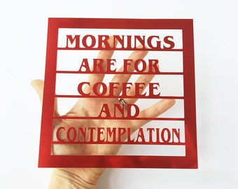 Stranger Things Quote / Coffee Art / Funny Quote / Netflix Art / TV Print / Geek Gift / Coffee Picture / Philosophy Papercut / UNFRAMED