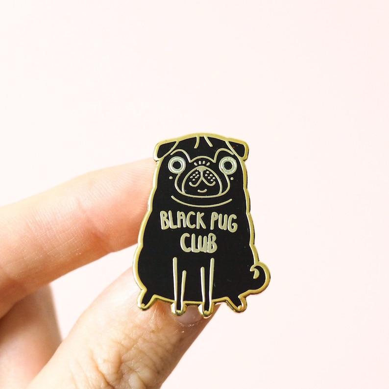 Black Pug Pin Pug Pin Pug Gifts Pug Brooch Pug Badge image 0