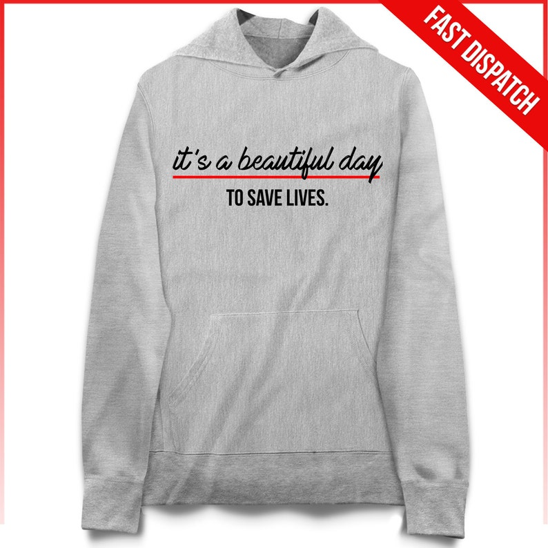 aa99683e It's A Beautiful day to Save Lives Hoodie Greys Anatomy   Etsy