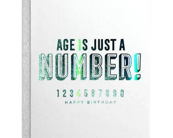 Age is Just a Number Birthday Greeting Card