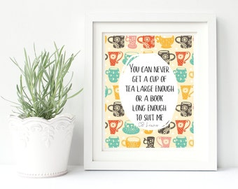 Book Lovers Quote Print- CS Lewis Quote- Book Lovers Gift- Tea Lovers Print- Christmas Gift For Reader- Christmas Gift Ideas For Book Lover