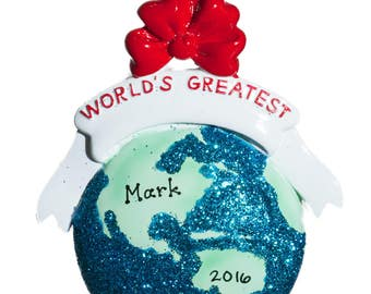 Personalized Christmas Ornament-World's Greatest Globe-Comes with Free Gift Bag