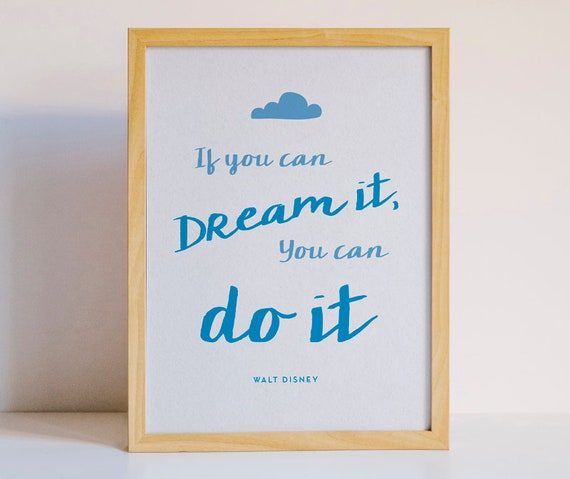 If You Can Dream It You Can Do It Cute Walt Disney Quote Etsy