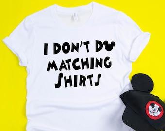 655940e23c4 I don t do matching shirts