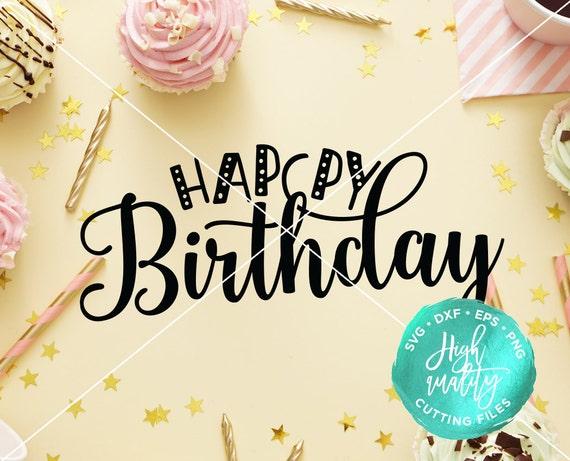 Birthday Baby Kids Svg Dxf Birthday Clipart Vector Happy Birthday SVG DXF Cut File Birthday SVG Cut File Birthday Decor Svg Decal