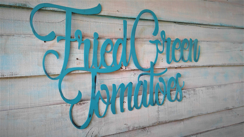 Fried Green Tomatoes Sign, Fried Green Tomatoes Wall Decor, Kitchen ...
