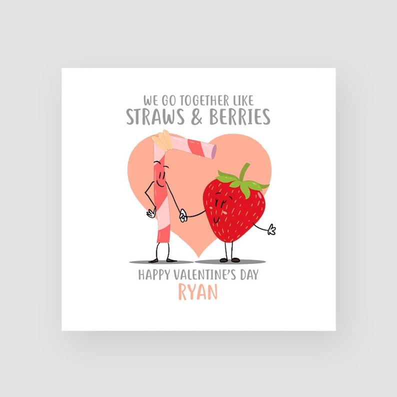 Personalised Funny Valentine's Day Card - We Go Together Like Straw & Berry  - Him/Her - Husband/Wife - Boyfriend/Girlfriend - Fiance/Fiancée