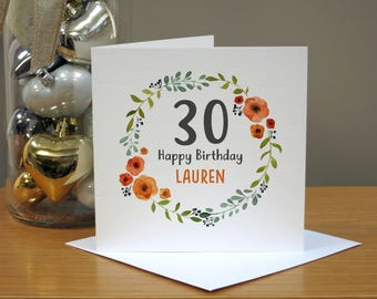 Personalised 30th Birthday Card - Thirtieth Birthday Card - Aged 30 - Orange & Red Floral Wreath - For Girls - For Her - ANY NAME/AGE