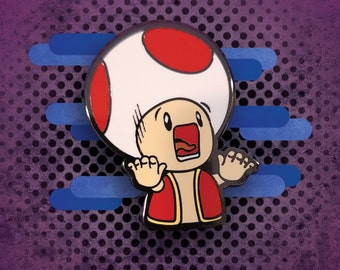 Don't Panic! - Super Mario Toad Enamel Pin
