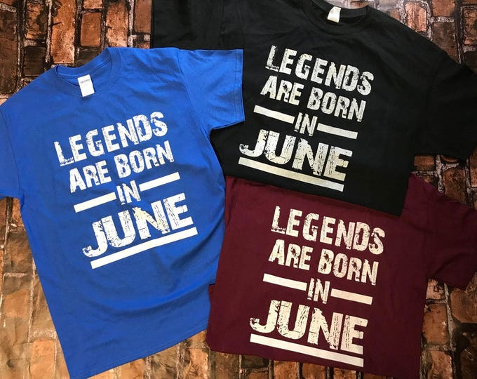 Legends Are born in Custom Tshirts