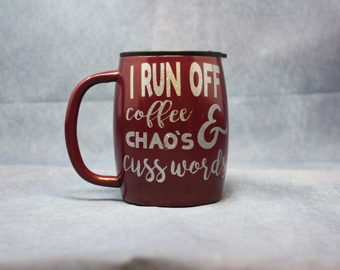 I Run Off, Double Insulated Stainless Steel Coffee Cup, Gift for Dad, Gift for her, Wedding Gift