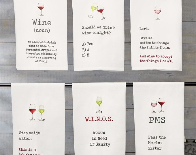 Wine Funny Dish Towels  Housewarming Gift - Funny Towels - Gift For Mom - Wedding Gift- Wedding Shower Gift-WIne