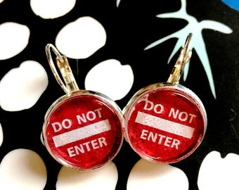 Do Not Enter cabochon earrings- 16mm