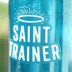 Saint Trainer Clear Sticker - Catholic Sticker - laptop Sticker - water bottle sticker - Catholic Vinyl Sticker - Catechist Gift
