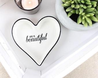 Life Is Beautiful Jewellery Dish