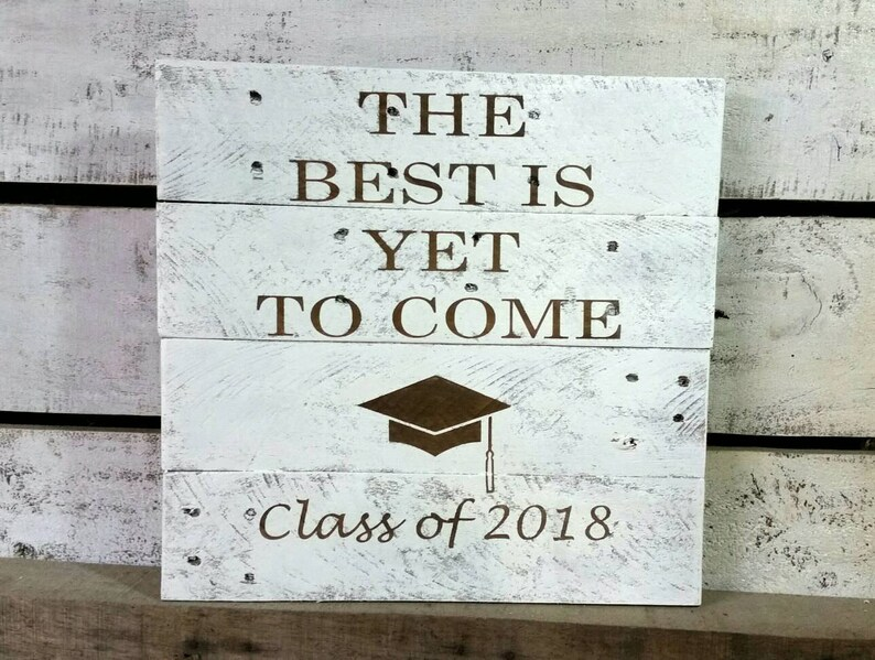 Graduation Sign Class Of 2019 Sign The Best Is Yet To Come Sign Grad Party Sign 2019 Sign Graduation