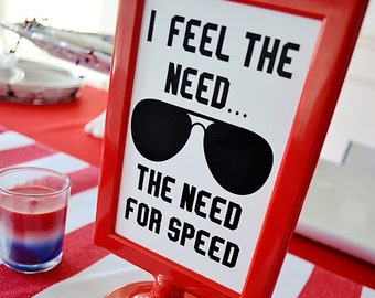 """Top Gun Inspired Quote """"I feel the need...the need for SPEED!""""  Top Gun Maverick Party Printable Instant Download"""