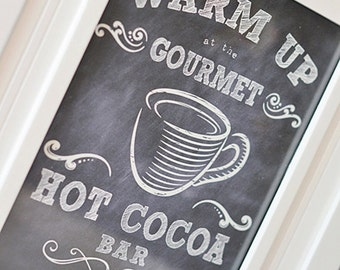 Warm Up at the Gourmet Hot Cocoa Bar Chalkboard-like Party Signage Winter Wonderland - INSTANT DOWNLOAD,  Baby It's Cold Outside,  PDF