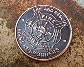 Firefighter Antique Patina Custom Challenge Coin Medallion Hobo Nickel Worry Fiddle EDC 1 oz Copper Fire Rescue First Responder Gift