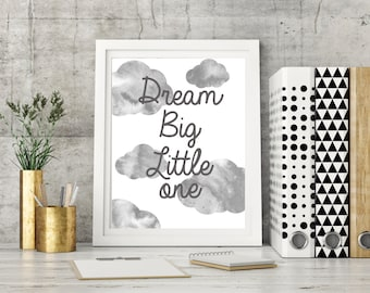 Dream Big little one,A4,printable,Neutral clouds,neutral,nursery decor,playroom,boho,nursery art,gray,watercolor,printable,gift for nursery
