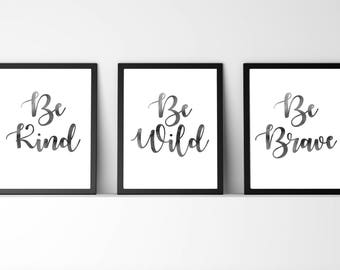 set of,3,Grey,watercolor,quote,gift,be brave,be wild,be kind,set,nursery,nursery wall art, printable,baby,boy,girl, 8.5x11,gift for nursery
