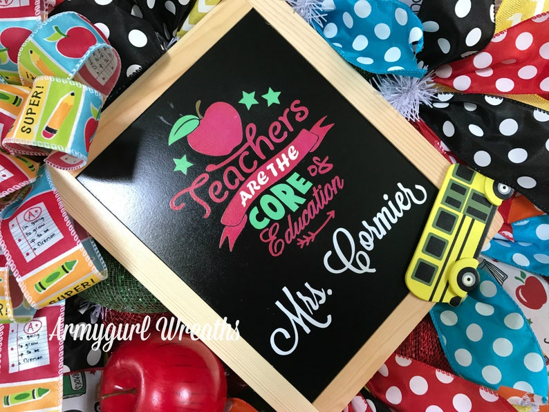 Teacher Classroom Door Wreath ~ School Room Decor ~ Personalized Teachers Gift~Chalkboard ~ Teacher/'s are at the Core of Education Saying ~