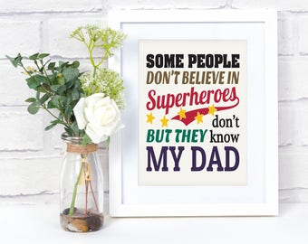 Superheros Wall Art - Father's Day - Fathers Day Photo Frame - Father and Son - Father and Daughter - Printed Quotes Wall Art Decor
