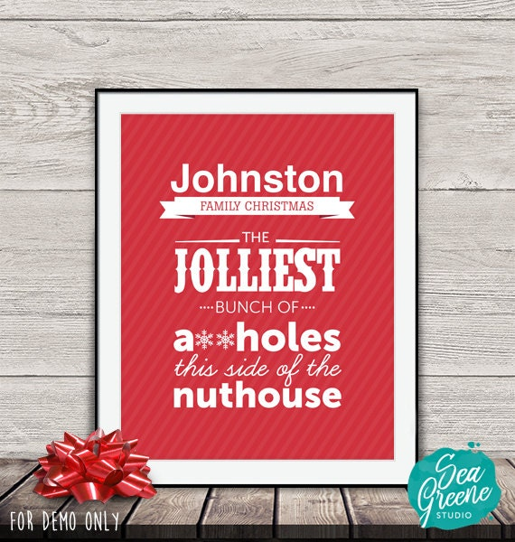 Christmas Vacation Rant.National Lampoon S Christmas Vacation Quote Printable Clark Griswold Quote Personalize And Print Jolliest Bunch Of Assholes