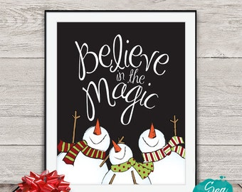 Believe in the Magic Snowman printable | Christmas print