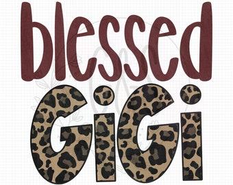 Gigi PNG File | Blessed GiGi Leopard Sublimation File | Leopard Pattern | Hand Drawn | Blessed PNG File | Leopard PNG File | For Sublimation