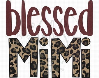 Mimi PNG File | Blessed Mimi Leopard Sublimation File | Leopard Pattern | Hand Drawn | Blessed PNG File | Leopard PNG File | For Sublimation
