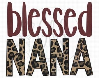 Nana PNG File | Blessed Nana Leopard Sublimation File | Leopard Pattern | Hand Drawn | Blessed PNG File | Leopard PNG File | For Sublimation