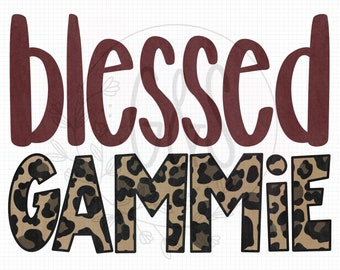 Blessed Gammie PNG File | Gammie Leopard Sublimation File | Leopard Pattern | Hand Drawn | Blessed PNG File | Leopard PNG | For Sublimation